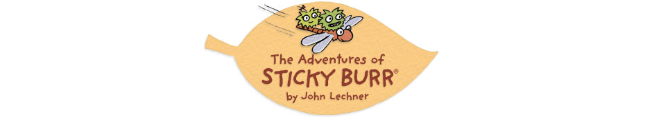 The Adventures of Sticky Burr